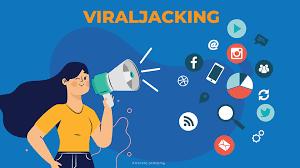 Viraljacking